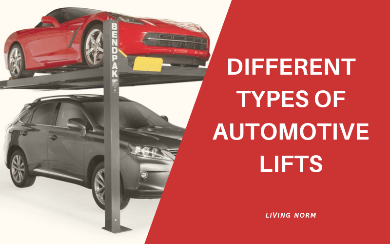 Types of Automotive Lifts