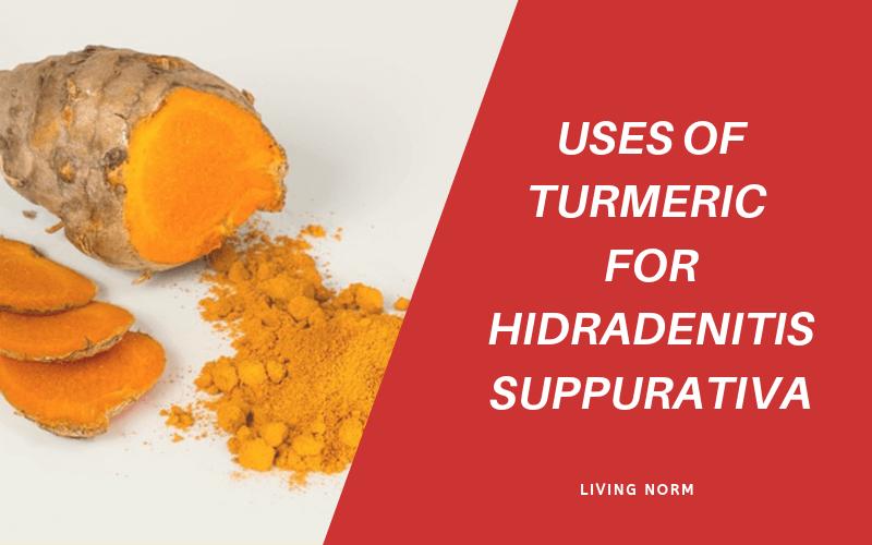 uses of turmeric for hidradenitis suppurativa