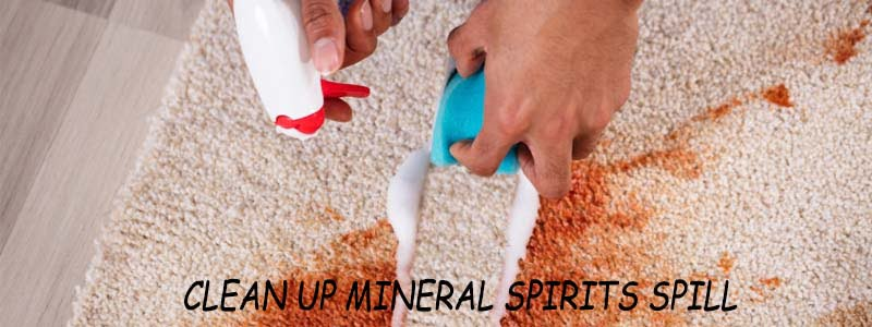 how to clean up mineral spirits spill